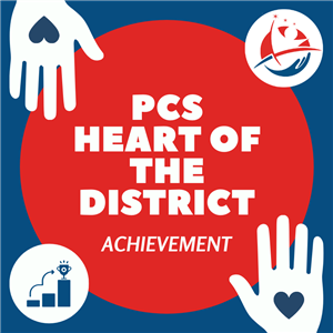 PCS Heart of the District for Achievement